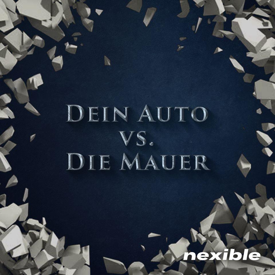 Dein-Auto-vs-die-Mauer_nexible
